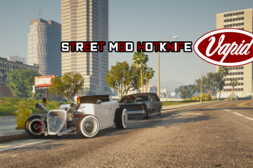 Vapid Street Mod Hotknife [Replace / FiveM | Tuning]