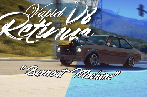 "Vapid Retinue ""Burnout Machine"" V8 [Add-On 