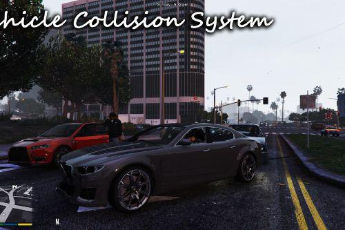 Vehicle Collision System / Repair / Push