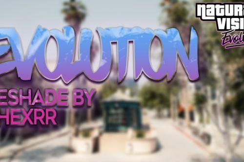 Evolution | NaturalVisionEvolved | Reshade
