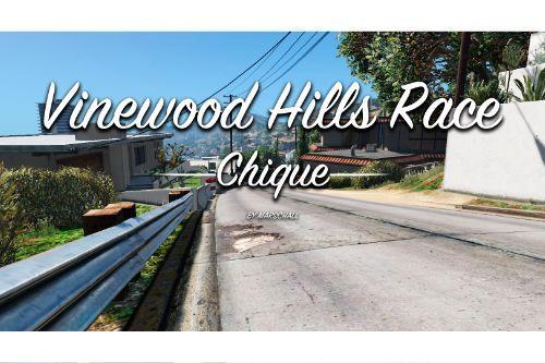 Vinewood Hills Race - Chique -