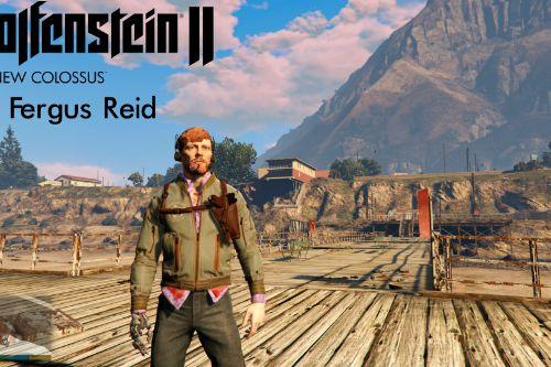Wolfenstein II The New Colossus - Fergus Reid [Add-On / Replace]
