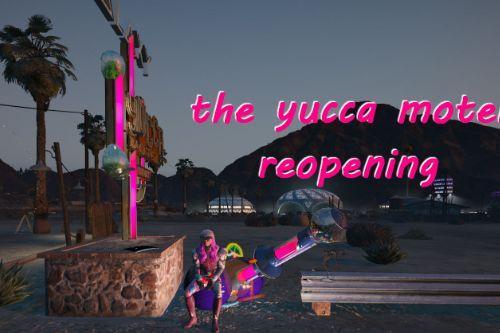 yucca motel grand reopening [Menyoo]