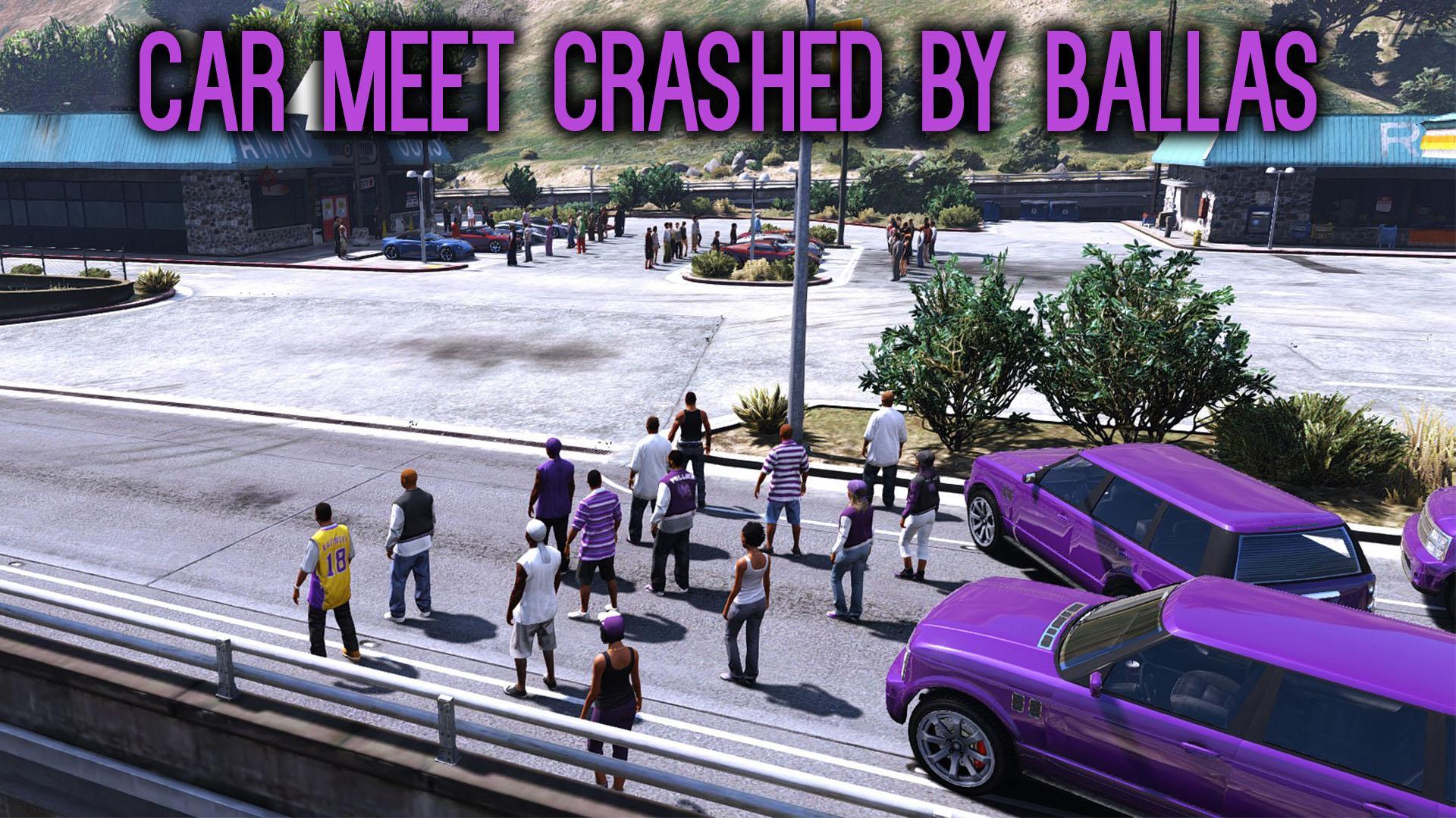 Car Meet Crashed by Ballas [Menyoo] - GTA5-Mods.com