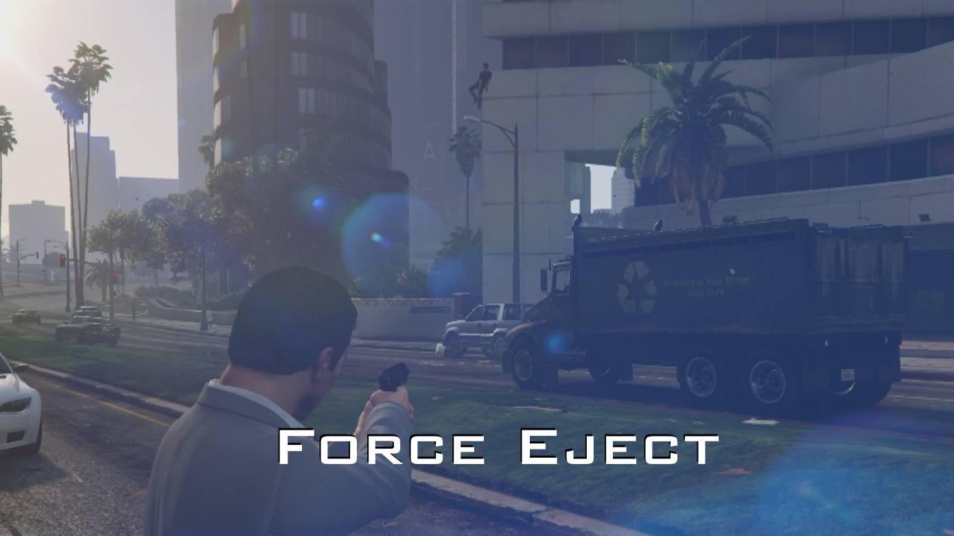 Force Eject - GTA5-Mods.com