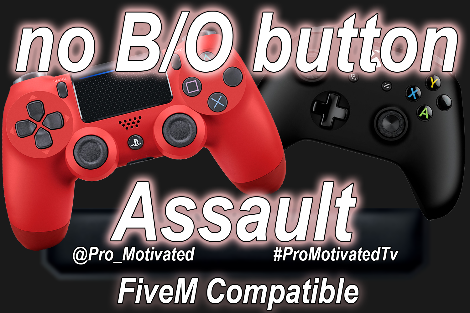 Motivated No Assault from B/O button (FiveM Compatible