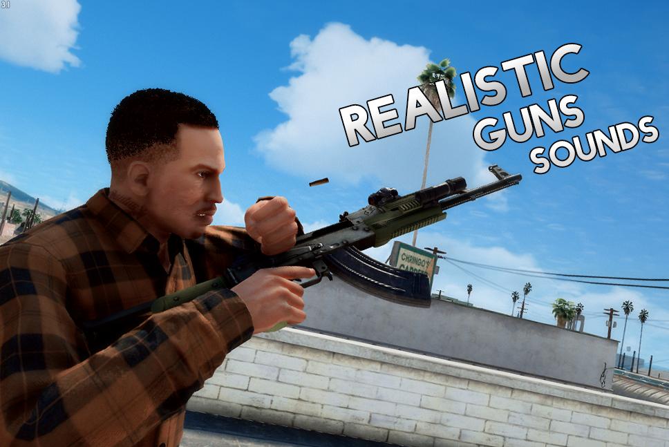 Realistic Guns Sounds - GTA5-Mods com