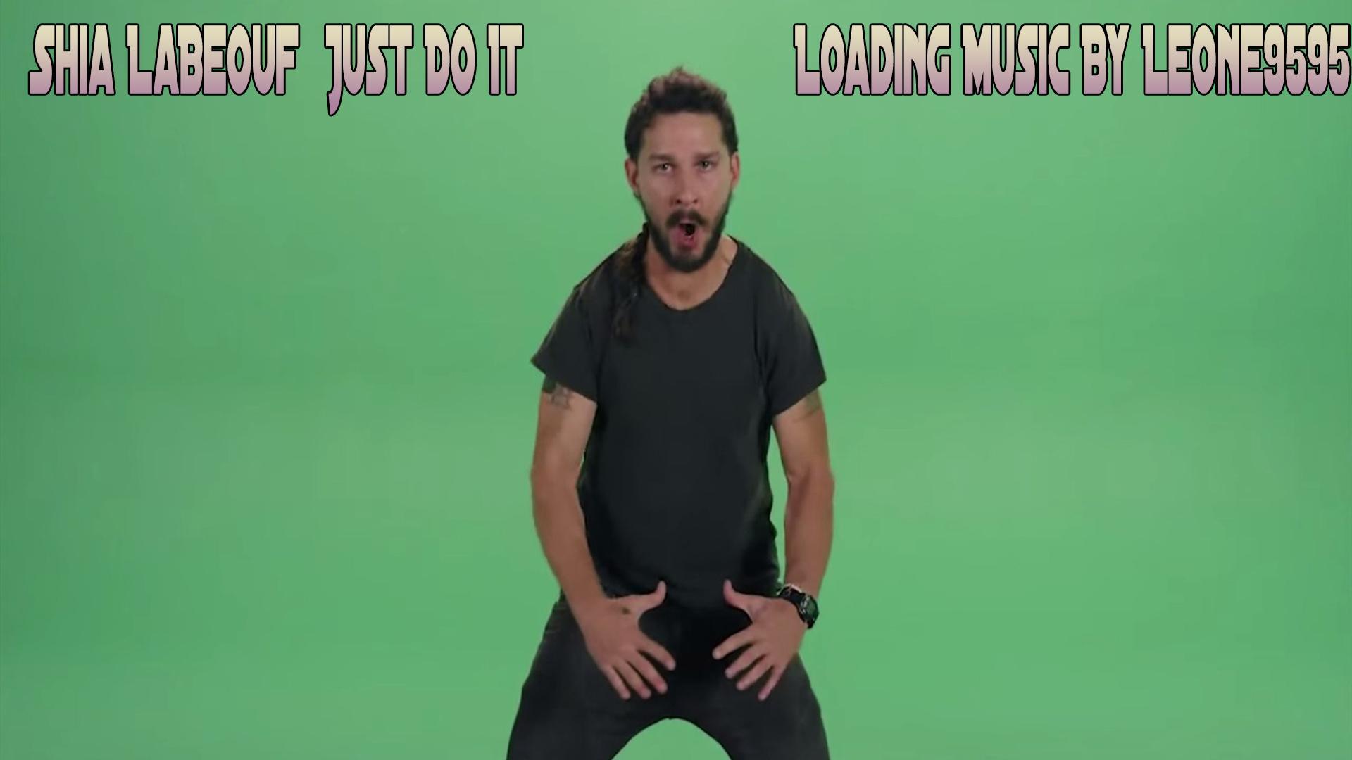 Shia LaBeouf Just Do It Loading Music - GTA5-Mods.com
