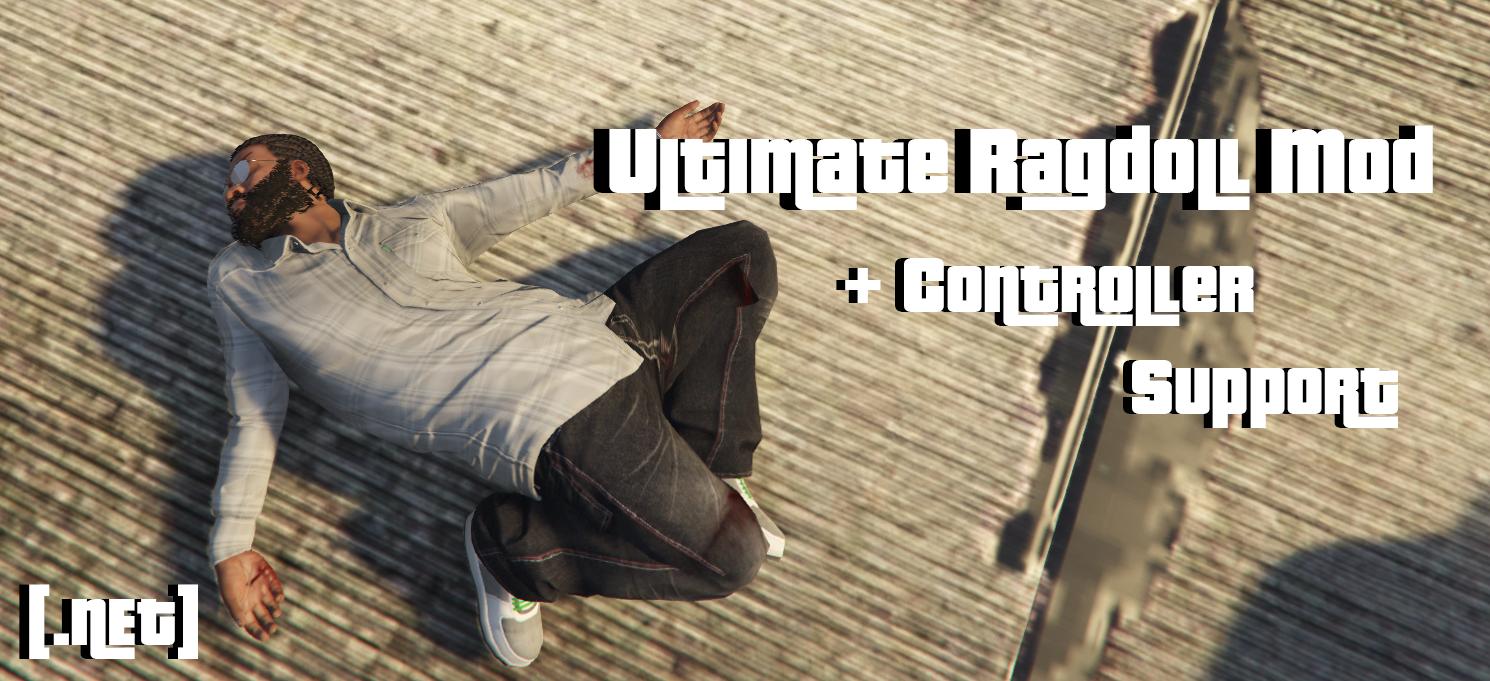 Ultimate Ragdoll Mod [ NET] - GTA5-Mods com