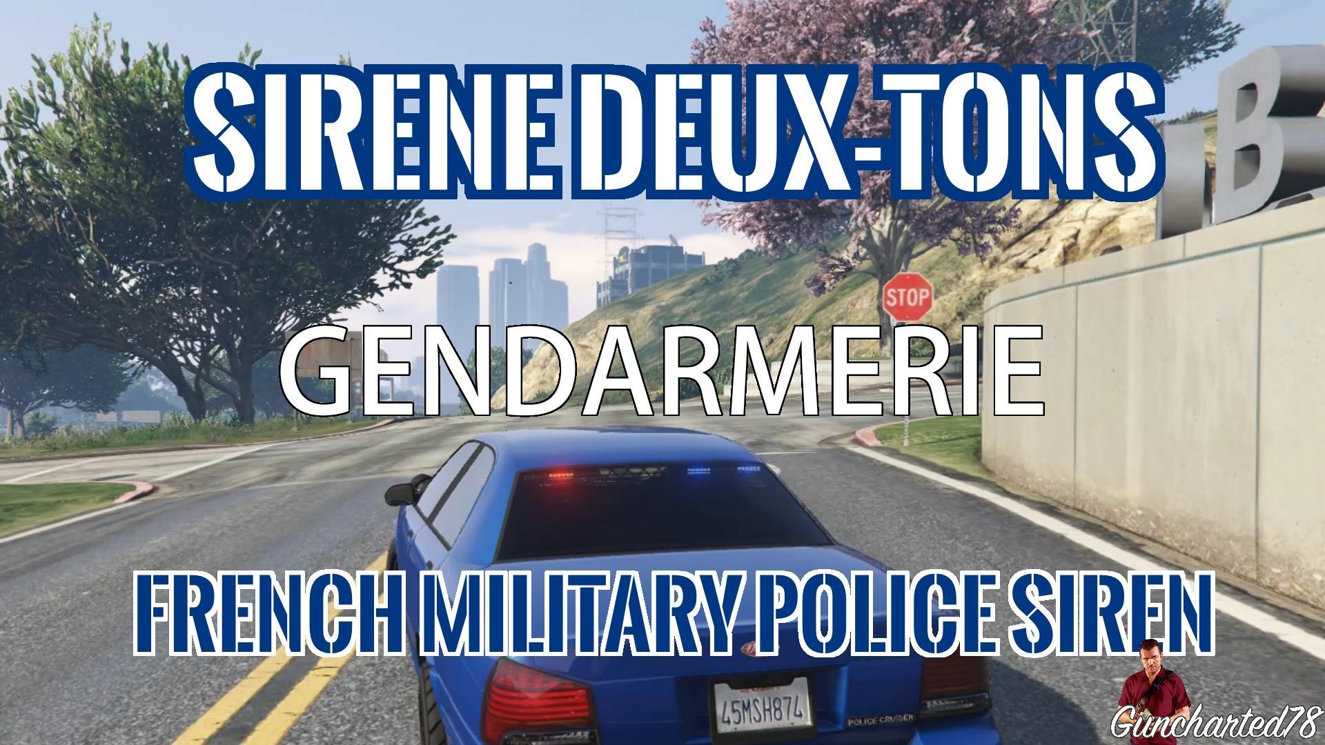 sir ne deux tons gendarmerie french military police siren gta5. Black Bedroom Furniture Sets. Home Design Ideas