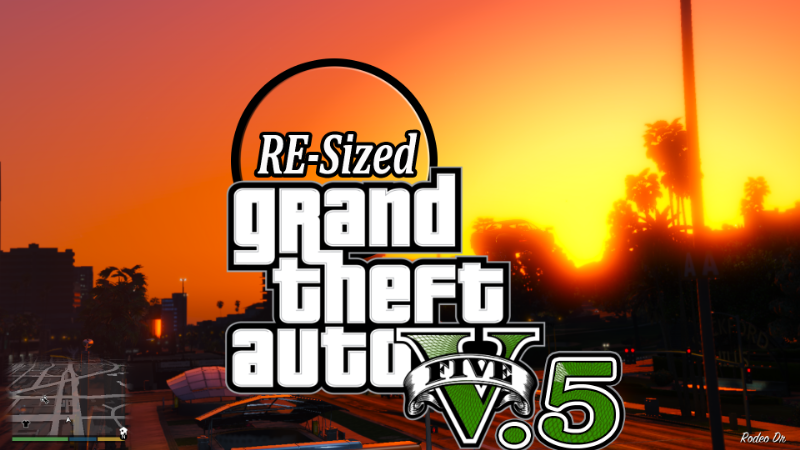 GTA V Re-Sized ( Not Just Another FPS improvement Mod ) - Other