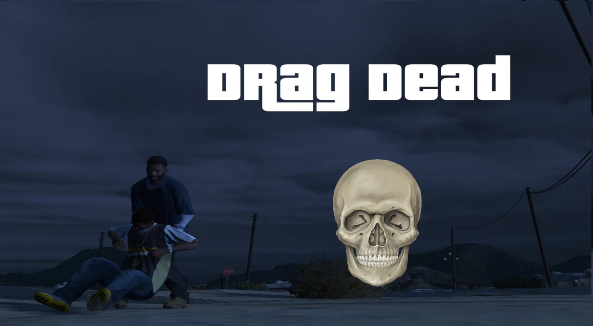 Drag Dead - GTA5-Mods com