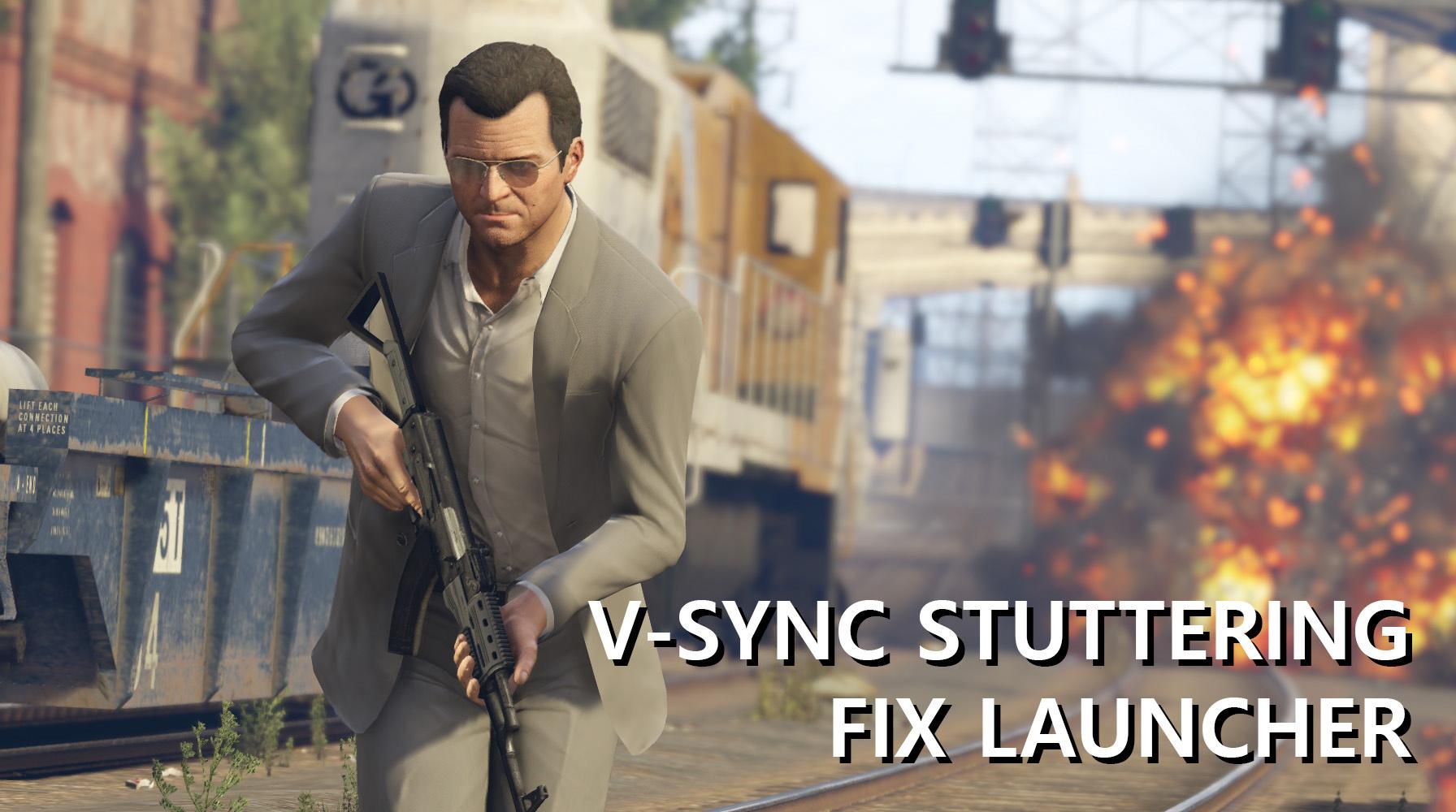 V-Sync Stuttering Fix Launcher - GTA5-Mods com