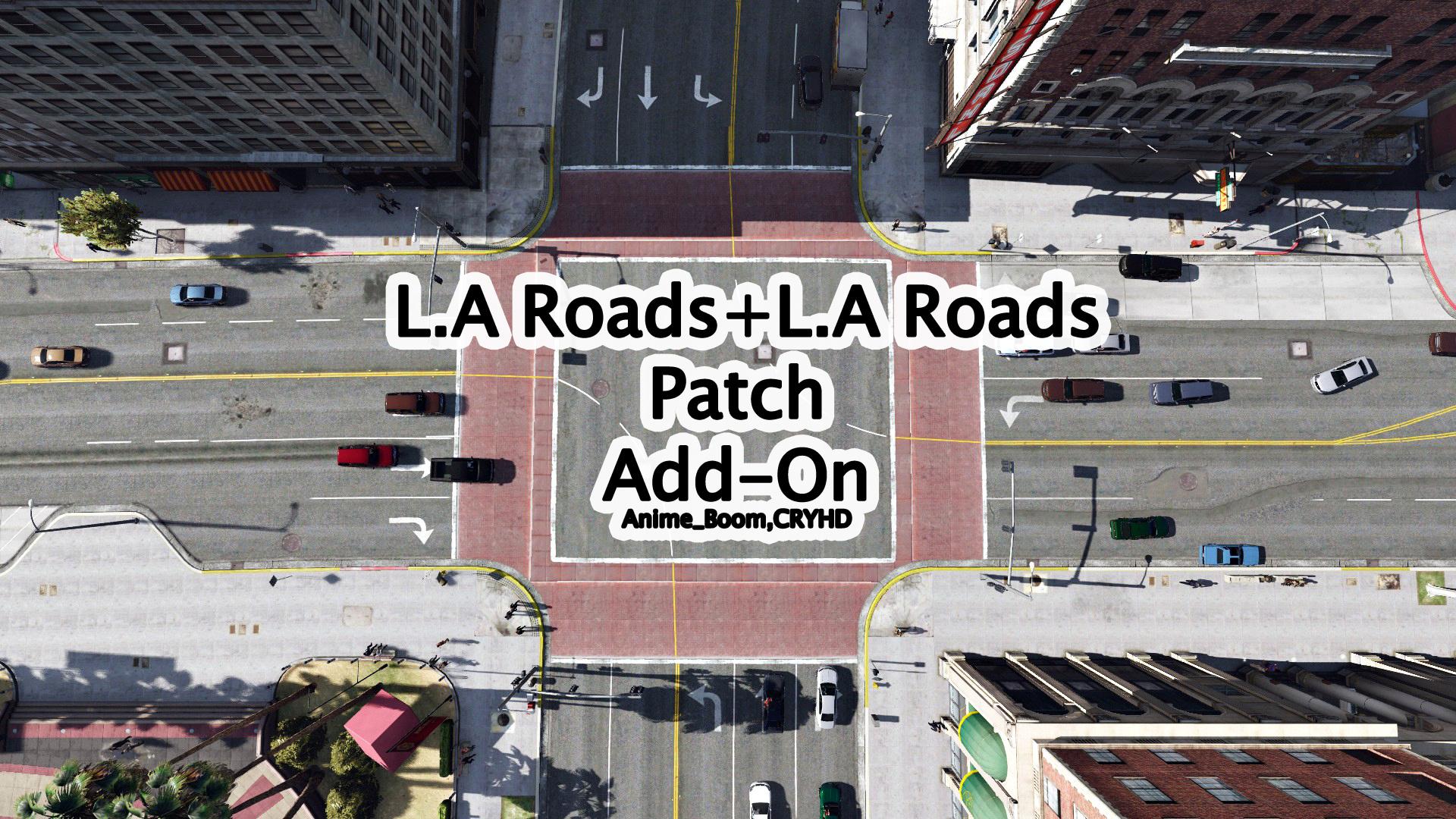 L A  Roads + L A  Roads Patch [Add-On] - GTA5-Mods com