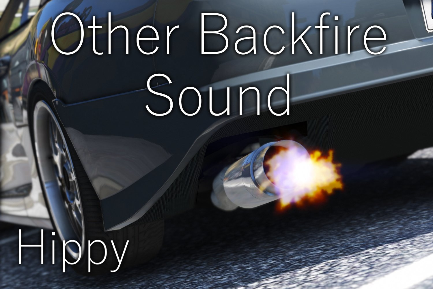 Other Backfire Sound - GTA5-Mods com
