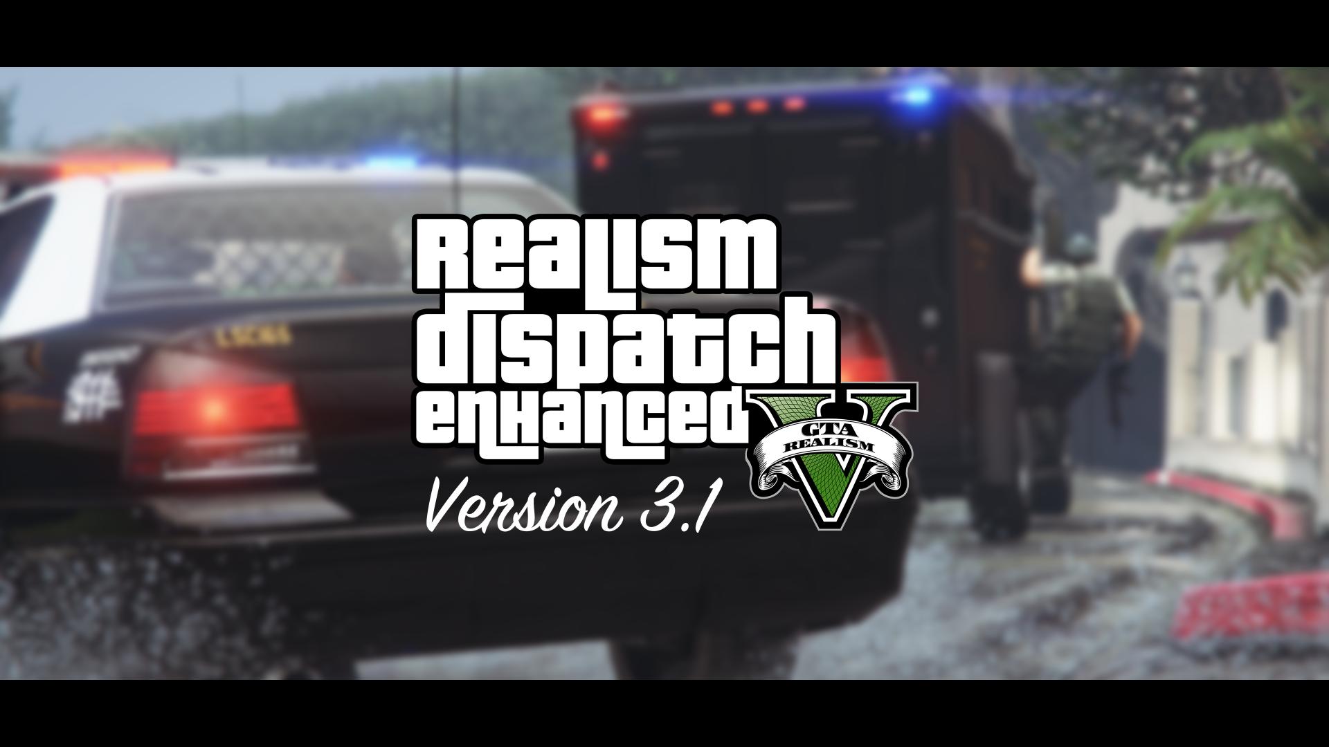 Realism Dispatch Enhanced - GTA5-Mods com