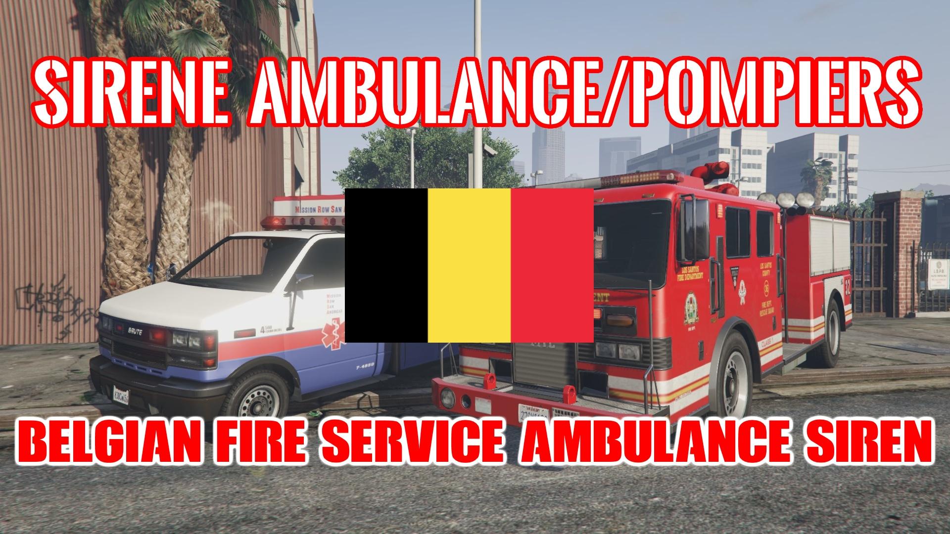 sir ne belge pompiers et ambulance belgian fire service and ambulance siren gta5. Black Bedroom Furniture Sets. Home Design Ideas