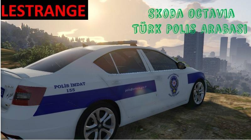škoda Octavia Türk Polis Arabası Gta5 Modscom