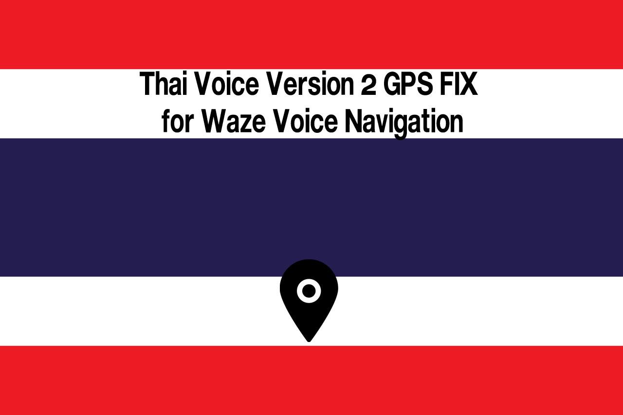 Thai Voice GPS FIX for Waze Voice Navigation - GTA5-Mods com