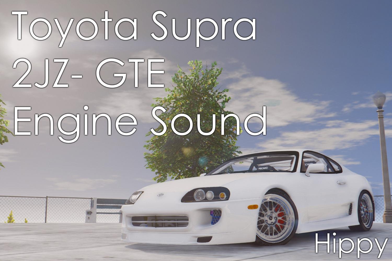 Toyota Supra 2JZ-GTE Engine Sound - GTA5-Mods com